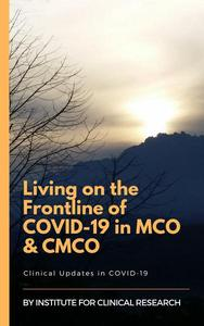 Living on the Frontline of COVID-19 in MCO And CMCO