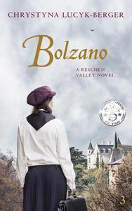 Bolzano: A Reschen Valley Novel Part 3
