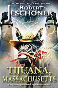 Tijuana, Massachusetts: A Scifi Story