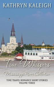 Time Spells - Mississippi River Collection