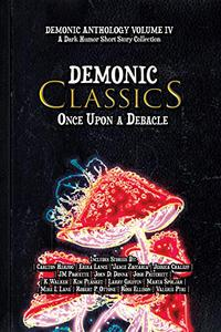 Demonic Classics: Once Upon a Debacle