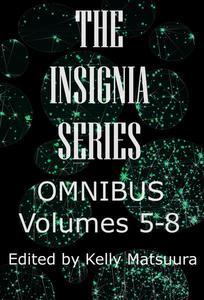 The Insignia Series Omnibus: Volumes 5-8