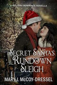 Secret Santa's Rundown Sleigh