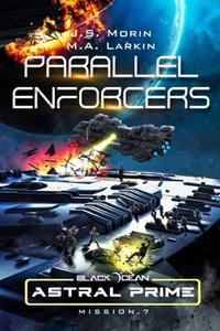 Parallel Enforcers: Mission 7