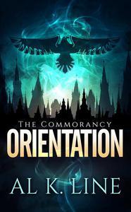 Orientation (A Dystopian Fantasy)