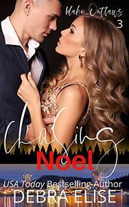 Chasing Noel: A Love Over 30 Novella