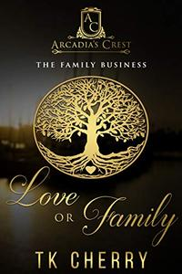 Love or Family: The Family Business