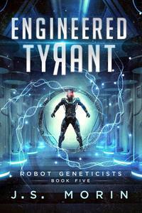 Engineered Tyrant