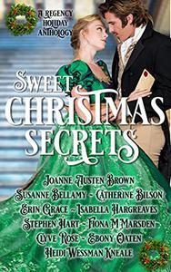 Sweet Christmas Secrets: A Regency Holiday Anthology