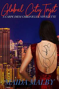 Global City Tryst: Carpe Diem Chronicles 1.25