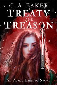 Treaty and Treason (An Azure Empire Novel)