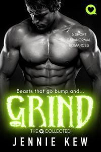 Grind: 3 Short Paranormal Romances