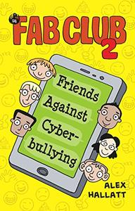 FAB Club 2: Friends Against Cyberbullying