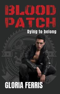 Blood Patch: Dying to Belong