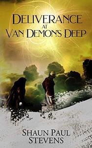 Deliverance at Van Demon's Deep