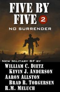 Five by Five 2 No Surrender