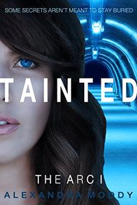 Tainted: A Young Adult Dystopian Series