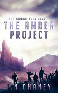 The Amber Project: A Dystopian Sci-fi Novel