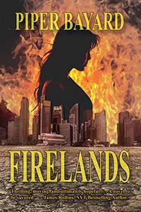 Firelands: A Post-Apocalyptic Tale