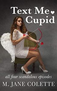 Text Me, Cupid: All Four Scandalous Episodes