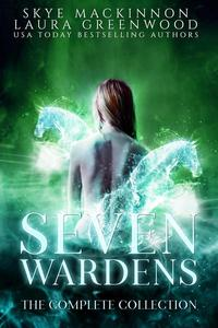 Seven Wardens: Complete Collection
