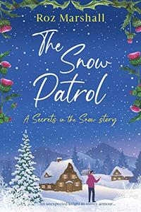 The Snow Patrol: A thought-provoking tale about finding your way home
