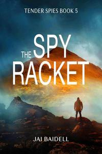 The Spy Racket