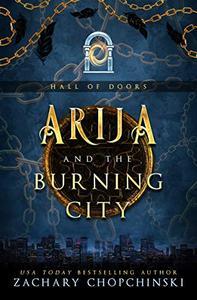 Arija and The Burning City