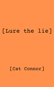 [Lure the Lie]