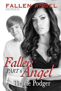 Fallen Angel, Part 6