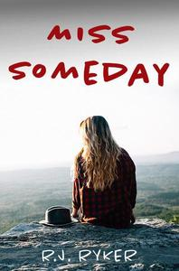 Miss Someday: A Young Adult Novel