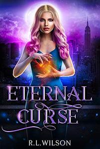 Eternal Curse: A New Adult Urban Fantasy Series