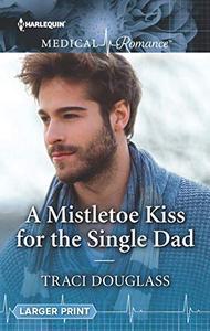 A Mistletoe Kiss for the Single Dad