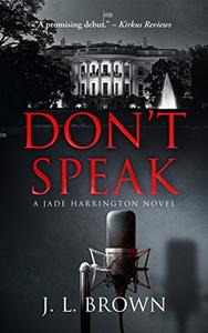 Don't Speak: A Jade Harrington Novel