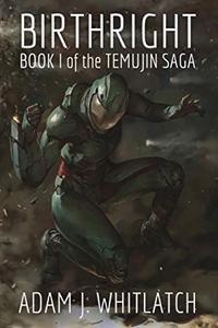 Birthright: Book I of the Temujin Saga