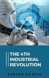 Understanding the 4th Industrial Revolution