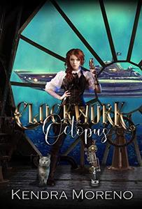 Clockwork Octopus: A Steampunk Reverse Harem