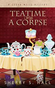 Teatime With a Corpse