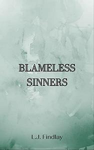 Blameless Sinners