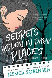 Secrets Hidden in Dark Places