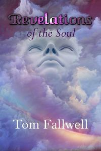 Revelations of the Soul