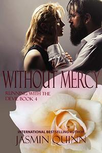 Without Mercy: Running with the Devil Book 4