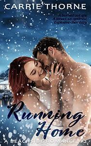 Running Home: A Beachside Romance, Book 2