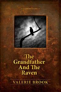 The Grandfather And The Raven