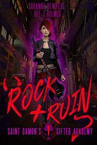 Rock and Ruin