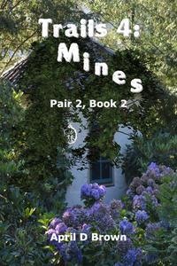 Trails 4: Mines