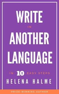 Write in Another Language: 10 Easy Steps