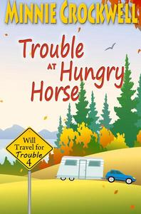 Trouble at Hungry Horse