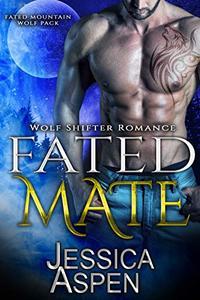 Fated Mate: Paranormal Werewolf Romance