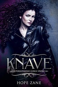 Knave: A Persephone Girls Story